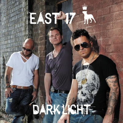 East 17 - Dark Light