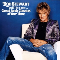 Rod Stewart - Still the Same... Great Rock Classics of Our Time