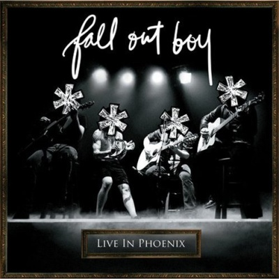 Fall Out Boy - Live in Phoenix (Live)