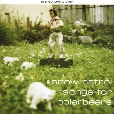 Snow Patrol - Songs For Polarbears