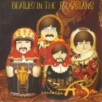- Beatles In The Russians