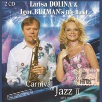 Лариса Долина - Carnival Of Jazz II CD1