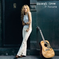 Sheryl Crow - Love Is All There Is