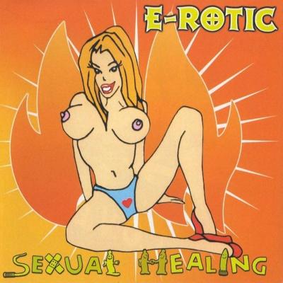E-Rotic - Sexual Healing