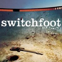 Switchfoot - The Beautiful Letdown
