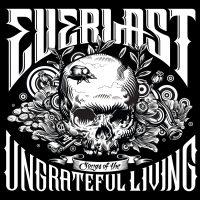 - Songs of the Ungrateful Living