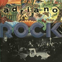 - Adriano Rock