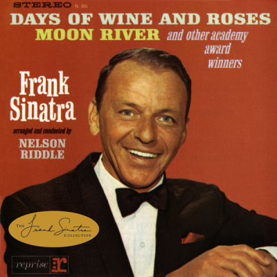 Frank Sinatra - Sinatra Sings Days of Wine and Roses, Moon River, and Other Academy Award Winners