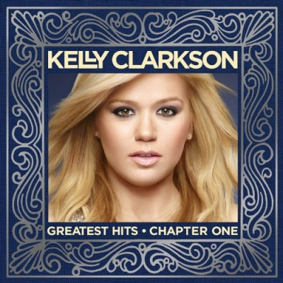 Kelly Clarkson - Greatest Hits: Chapter One