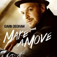Gavin DeGraw - Make A Move