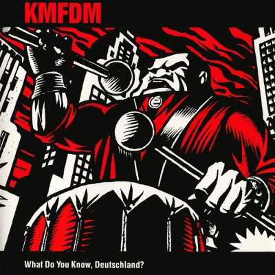 KMFDM - What Do You Know, Deutschland