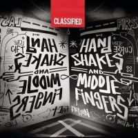 Classified - Hand Shakes and Middle Fingers