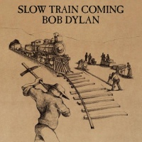 - Slow Train Coming