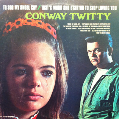 Conway Twitty - To See My Angel Cry