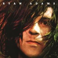 - Ryan Adams