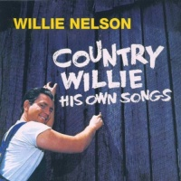 Country Willie His Own Songs