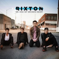 Rixton - Me & My Broken Heart