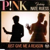 P!NK - Just Give Me A Reason