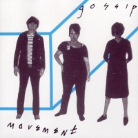 The Gossip - Movement