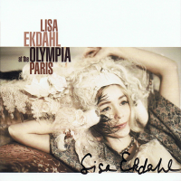 Lisa Ekdahl - Lisa Ekdahl At The Olympia, Paris