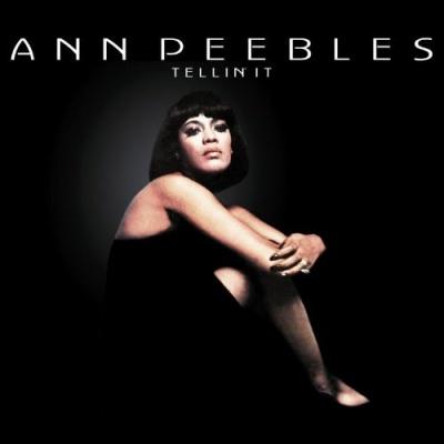 Ann Peebles - Tellin' It