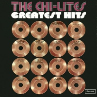 The Chi-Lites - The Best Of The Chi-Lites