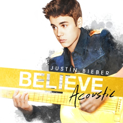 Justin Bieber - Believe Acoustic