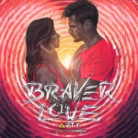 Braver Love