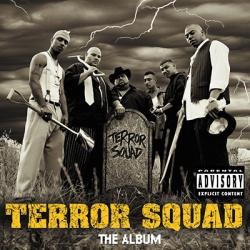 Terror Squad - All Around The World