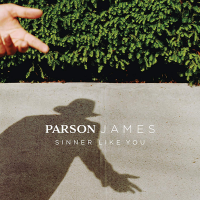 Parson James - Sinner Like You