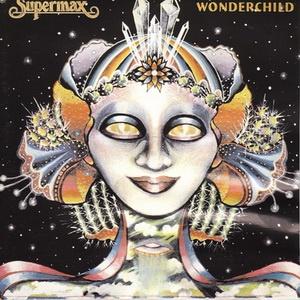 Supermax - Wonderchild (Album)