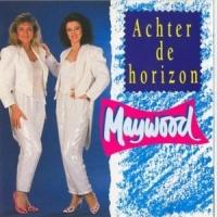Maywood - Achter De Horizon (Album)