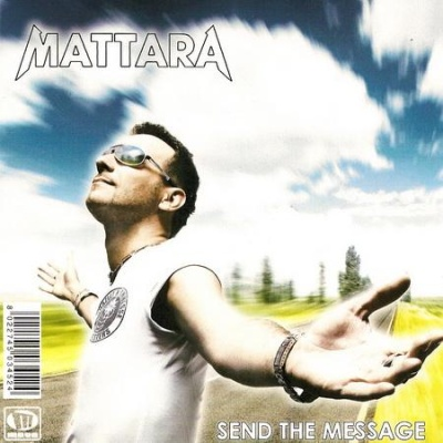 Stefano Mattara - Send The Message (Single)