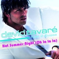 David Tavare - Hot Summer Night (Oh La La La) (Single)