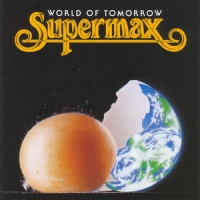 Supermax - World Of Tomorrow (Album)