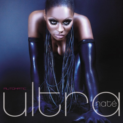Ultra Naté - Automatic (Single)