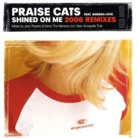 Shined On Me (2006 Remixes)