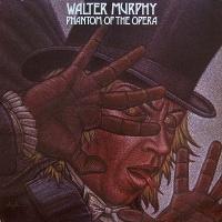 Walter Murphy - Phantom Of The Opera (Album)