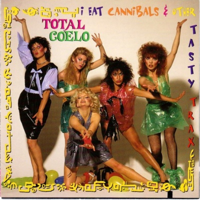 Toto Coelo - I Eat Cannibals & Other Tasty Trax