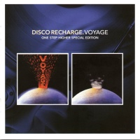 Voyage - One Step Higher (Disco Recharge: Special Edition) Disc 1 (Album)
