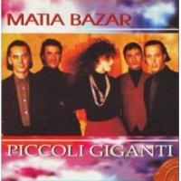 Matia Bazar - Piccoli Giganti (Album)