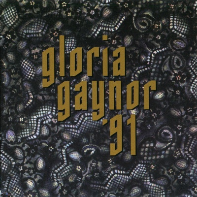 Gloria Gaynor - Gloria Gaynor '91 (Album)