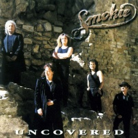 Smokie - Uncovered (Album)
