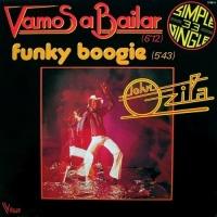 John Ozila - Vamos A Bailar / Funky Boogie (Album)