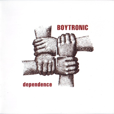 Boytronic - Dependence (Album)