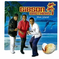 Gibson Brothers - Sunshine