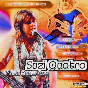 Suzi Quatro - If You Knew Suzi (Album)
