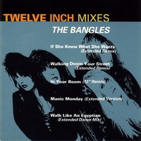 The Bangles - If She Knew What She Wants (Extended Remix)