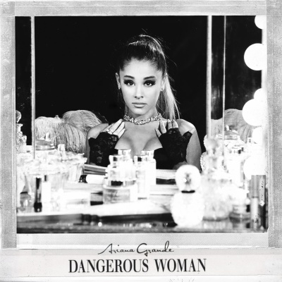 Ariana Grande - Dangerous Woman (Album)