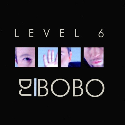 Dj Bobo - Level 6 (Album)